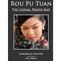 aldi_surjana_rouputuan_rou_pu_tuan_the_carnal_prayer_mate_tikar_doa_dari_daging