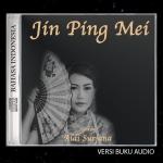 audio_audiobook_mp3_wma_aac_talking_book_full_jin_ping_mei_bahasa_indonesia_the_plum_in_the_golden_vase_the_golden_lotus_teratai_aldisurjana_emas_part